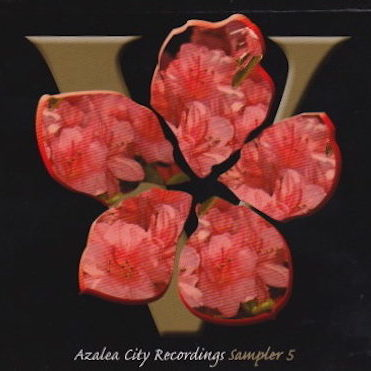 Sampler 5 - Azalea City Recording